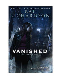 Vanished: A Greywalker Novel by Richardson, Kat