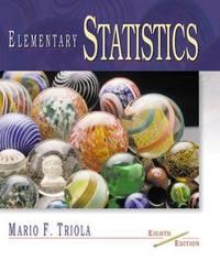 Elementary Statistics by Mario F. Triola