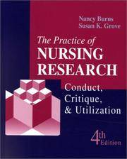The Practice of Nursing Research: Conduct, Critique, & Utilization by  Nancy  Susan K.; Burns Phd Rn Fcn Faan - Hardcover - 2000 - from The John Bale Books LLC (SKU: 31920a)
