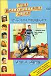 image of Jessi And The Troublemaker (Baby-Sitters Club: Collector's Edition)