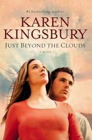 Just Beyond the Clouds A Novel