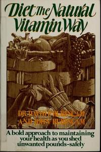 Diet the natural vitamin way (A & W visual library)