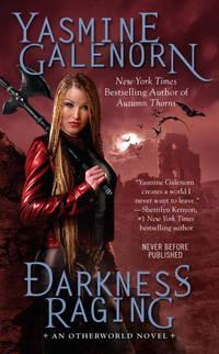 Darkness Raging (An Otherworld Novel) [Mass Market Paperback] Galenorn, Yasmine