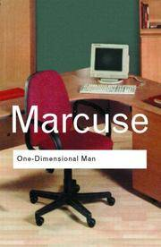 image of One-Dimensional Man: Studies in the Ideology of Advanced Industrial Society (Routledge Classics) (Volume 78)