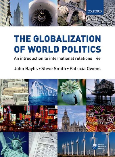 9780199297771 baylis The globalization of world politics è un di baylis john, smith steve, owens patricia edito da oxford university press - ean 9780199297771: puoi acquistarlo sul sito hoepliit, la grande libreria online.