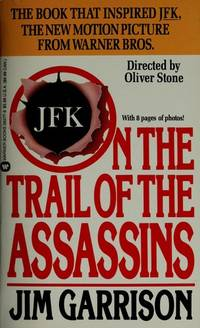 image of On the Trail of the Assassins: My Investigation and Prosecution of the Murder of President Kennedy