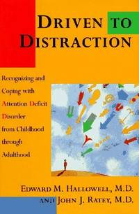 image of DRIVEN TO DISTRACTION: Recognizing and Coping with Attention Deficit Disorder from