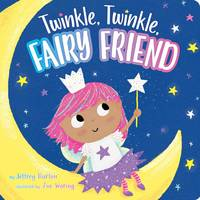 Twinkle, Twinkle, Fairy Friend
