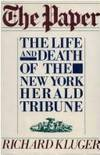 THE PAPER : THE LIFE AND DEATH OF THE NEW YORK HERALD TRIBUNE
