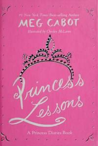 Princess Lessons: Princess Diaries Book: