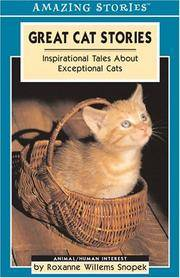 Great Cat Stories - Inspirational Tales about Exceptional Cats