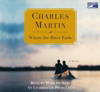 image of Where the River Ends (Unabridged on 10 CDs)