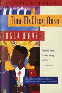 Ugly ways by  tina mcelroy ansa - Paperback - from Sixth Chamber Used Books/Fox Den Books and Biblio.com
