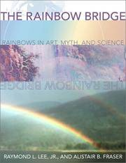 Rainbow Bridge: Rainbows in Art, Myth, and Science