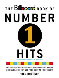 The Billboard Book of Number One Hits by Bronson, Fred