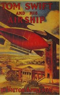 Tom Swift & His Airship by Victor Appleton II  - Hardcover  - 1992-10-01  - from Ergodebooks (SKU: SONG1557091773)