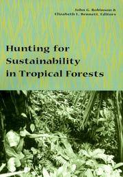 Hunting for Sustainability on Tropical Forests