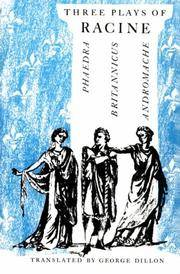 Three Plays of Racine: Phaedra, Andromache, and Brittanicus (Phoenix Books)
