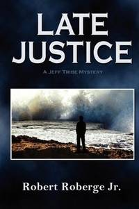 Late Justice