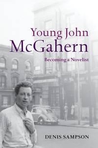 image of Young John McGahern: Becoming a Novelist