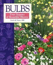 Bulbs: Four Seasons of Beautiful Blooms