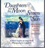 Daughters of the Moon, Sisters of the Sun - Young Women & Mentors on the Transition to Womanhood