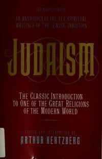 Judaism The Key Spiritual Writings of the Jewish Tradition