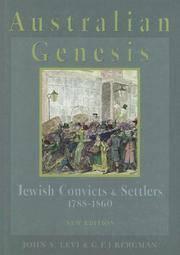 Australian Genesis; Jewish Convicts and Settlers 1788-1860