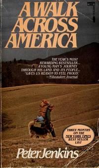 Walk Across America by  Peter Jenkins - Paperback - 1982-01-12 - from Robinson Street Books, IOBA (SKU: BING7336513)