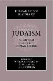 The Cambridge History of Judaism, Volume Three (3): The Early Roman Period