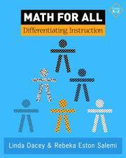 Math for All: Differentiating Instruction, Grade K-2