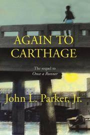 Again to Carthage John L. Parker Jr