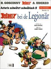 Asterix Mundart Geb, Bd.12, Asterix bei de Legionär