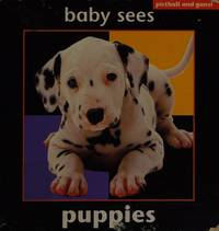 BABY SEES PUPPIES (Baby Sees Animals)