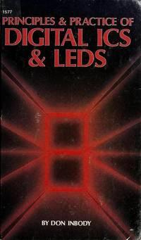 Principles & Practices of Digital ICS & LEDs