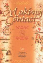Making Contact : Maps, Identity, and Travel