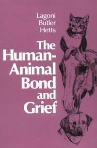 The Human-Animal Bond and Grief, 1e