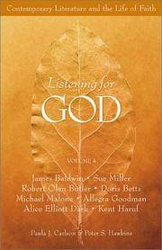 image of Listening For God:Vol 4  Contemporary Literature And The Life Of Faith