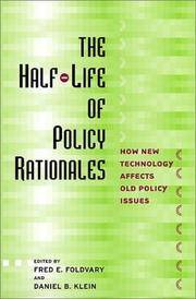 The Half-Life of Policy Rationales: How New Technology Affects Old Policy Issues by  Fred E. And Daniel B. Klein Foldvary - Paperback - 2003 - from Harvest Moon Farm Book Cellar and Biblio.com