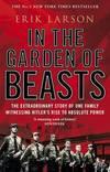 image of In the Garden of Beasts: Love and Terror in Hitler's Berlin