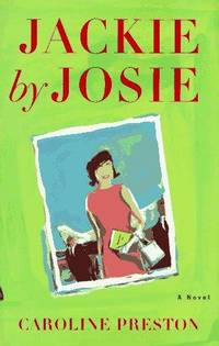 Jackie by Josie [signed] / Lucy Crocker 2.0 (two orginal Caroline Preston novels sold together)