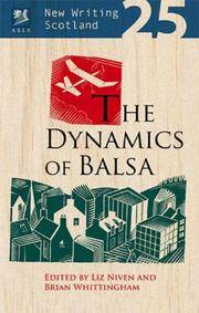 New Writing Scotland 25: The Dynamics of Balsa