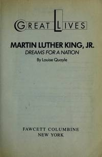 Martin Luther King, Jr. : Dreams for a Nation
