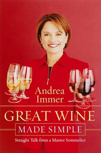 image of Great Wine Made Simple: Straight Talk from a Master Sommelier