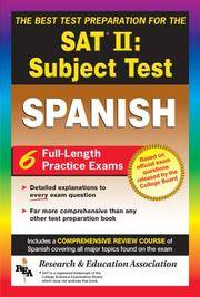 SAT II: Spanish Reading Test (REA) -- The Best Test Prep for the SAT II (Test Preps)