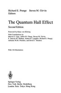 The Quantum Hall Effect (Graduate Texts in Contemporary Physics / Maryland Subseries: Based on...