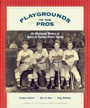 Playgrounds to the Pros: An Illustrated History of Sports in Tacoma-Pierce County