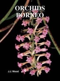 Orchids of Borneo Volume 4