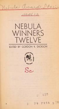 Nebula Winners: 12 by  Gordon R Dickson  - Paperback  - 1979-03-01  - from Robinson Street Books, IOBA (SKU: BING7224148)