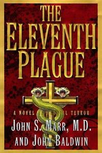 THE ELEVENTH PLAGUE   - A Novel of Medical Terror